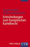Entscheidungen zum Europäischen Kartellrecht