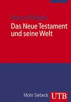 Das Neue Testament und seine Welt