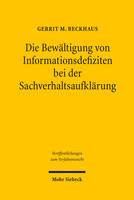 Die Bewältigung von Informationsdefiziten bei der Sachverhaltsaufklärung