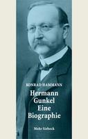 Hermann Gunkel – Eine Biographie