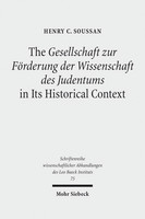 The Gesellschaft zur Förderung der Wissenschaft des Judentums in Its Historical Context