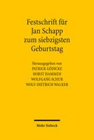 Festschrift für Jan Schapp zum siebzigsten Geburtstag