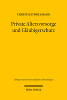 Private Altersvorsorge und Gläubigerschutz