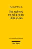 Das Asylrecht im Rahmen des Unionsrechts