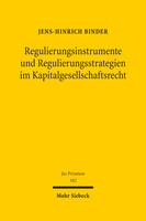 Regulierungsinstrumente und Regulierungsstrategien im Kapitalgesellschaftsrecht
