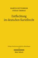 Entflechtung im deutschen Kartellrecht
