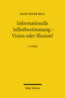 Informationelle Selbstbestimmung – Vision oder Illusion?