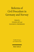 Reforms of Civil Procedure in Germany and Norway