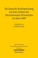 Die deutsche Rechtsprechung auf dem Gebiete des Internationalen Privatrechts im Jahre 2009