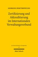 Zertifizierung und Akkreditierung im Internationalen Verwaltungsverbund