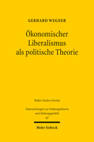 Ökonomischer Liberalismus als politische Theorie