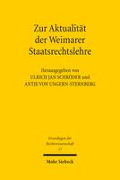 Zur Aktualität der Weimarer Staatsrechtslehre