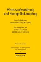 Wettbewerbsordnung und Monopolbekämpfung