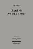 Diversity in Pre-Exilic Hebrew