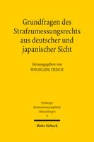 Grundfragen des Strafzumessungsrechts aus deutscher und japanischer Sicht