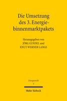 Die Umsetzung des 3. Energiebinnenmarktpakets