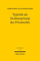 Typizität als Strukturprinzip des Privatrechts