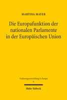 Die Europafunktion der nationalen Parlamente in der Europäischen Union