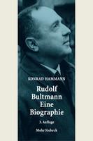 Rudolf Bultmann – Eine Biographie