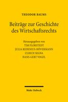 Beiträge zur Geschichte des Wirtschaftsrechts