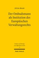 Der Ombudsmann als Institution des Europäischen Verwaltungsrechts