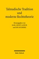 Talmudische Tradition und moderne Rechtstheorie