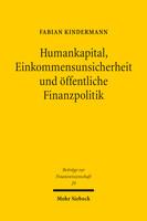 Humankapital, Einkommensunsicherheit und öffentliche Finanzpolitik