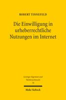 Die Einwilligung in urheberrechtliche Nutzungen im Internet