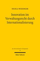 Innovation im Verwaltungsrecht durch Internationalisierung