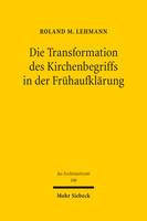 Die Transformation des Kirchenbegriffs in der Frühaufklärung