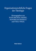 Organisationsrechtliche Fragen der Theologie