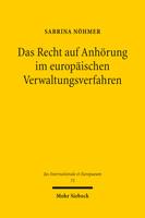 Das Recht auf Anhörung im europäischen Verwaltungsverfahren