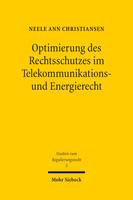 Optimierung des Rechtsschutzes im Telekommunikations- und Energierecht