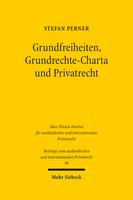 Grundfreiheiten, Grundrechte-Charta und Privatrecht