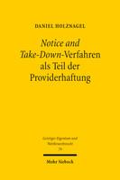 Notice and Take-Down-Verfahren als Teil der Providerhaftung