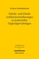 Schieds- und Schiedsverfahrensvereinbarungen in strukturellen Ungleichgewichtslagen