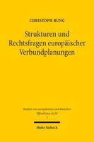 Strukturen und Rechtsfragen europäischer Verbundplanungen