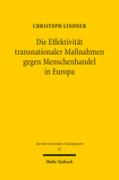 Die Effektivität transnationaler Maßnahmen gegen Menschenhandel in Europa