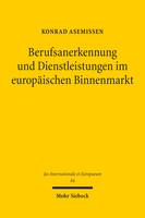 Berufsanerkennung und Dienstleistungen im europäischen Binnenmarkt