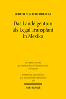 Das Landeigentum als Legal Transplant in Mexiko