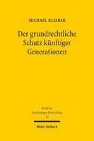 Der grundrechtliche Schutz künftiger Generationen