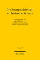 Die Energiewirtschaft im Instrumentenmix