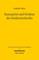 Konzeption und Struktur des Insiderstrafrechts