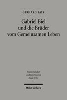 Gabriel Biel und die Brüder vom Gemeinsamen Leben
