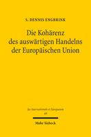 Die Kohärenz des auswärtigen Handelns der Europäischen Union