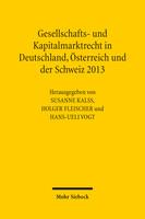 Gesellschafts- und Kapitalmarktrecht in Deutschland, Österreich und der Schweiz 2013