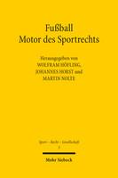 Fußball – Motor des Sportrechts