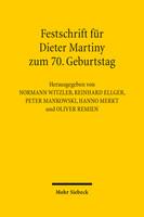 Festschrift für Dieter Martiny zum 70. Geburtstag