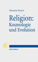 Religion: Kosmologie und Evolution