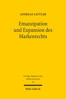 Emanzipation und Expansion des Markenrechts
